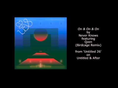 On & On & On feat. Qzen (Birdcage Remix) [audio]