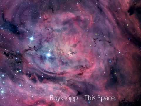 Royksopp - This Space