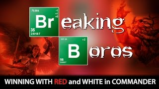 BREAKING BOROS | How to Win with Red/White l The Command Zone #158 | Magic: the Gathering Commander
