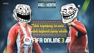 Ternyata tidak segampang itu main pakek KEYBOARD/FIFA ONLINE3