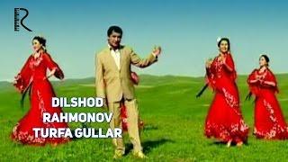 Dilshod Rahmonov - Turfa gullar (birinchi ijro) | Дилшод Рахмонов - Турфа гуллар (биринчи ижро)