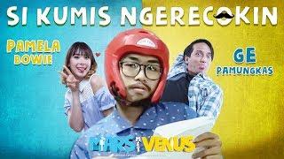 FILM MARS MET VENUS | SI KUMIS NGERECOKIN GE PAMUNGKAS & PAMELA BOWIE