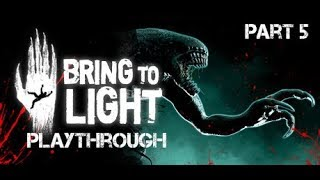 Bring to Light - Playthrough Part 5 (indie puzzle horror/adventure)