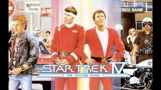 Everything you need to know about Star Trek IV The Voyage Home (1986)