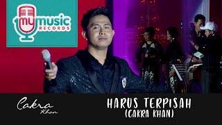 Download Lagu HARUS TERPISAH - CAKRA KHAN Gratis STAFABAND