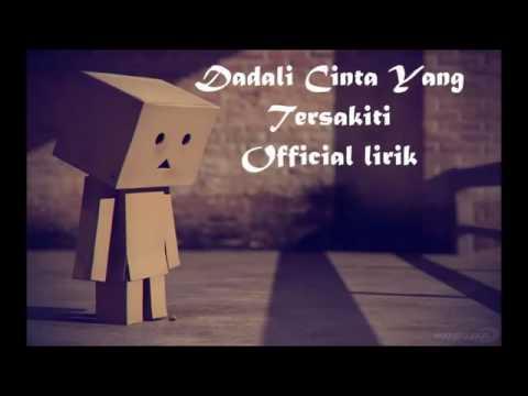 download lagu Dadali- Cinta Yang Tersakiti gratis