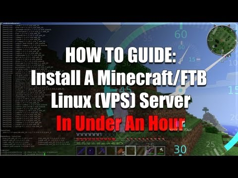 Install a Linux Minecraft/FTB Server In Under an Hour (VPS. Cloud Based. Remote Install)