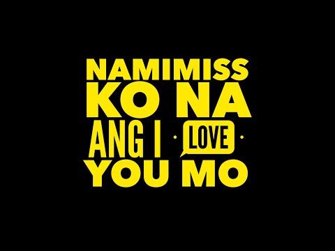 Namimiss Ko Na Ang I Love You Mo - MM & MJ