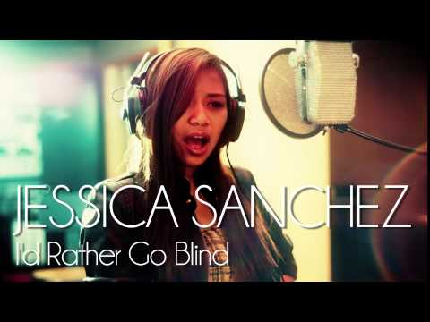 Jessica Sanchez - I'd Rather Go Blind (etta James) - New Single video