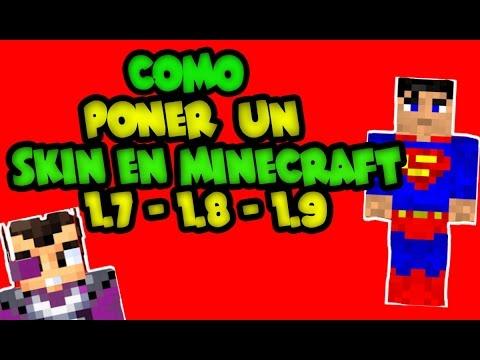 TUTORIAL / Como Poner un Skin en Minecraft 1.7.2 - 1.7.4 - 1.7.9
