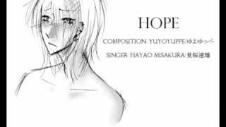 【UTAUカバ+UST】 Hope 【見桜速雄連続音】