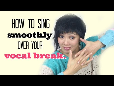 How To Sing Smoothly Over the Vocal Break - Singing Tips