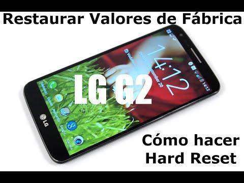 [LG G2 Jelly Bean] Cómo hacer Hard Reset o restaurar valores de fábrica