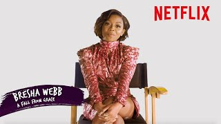 A Fall From Grace's Bresha Webb | The First Thing I Do | Netflix