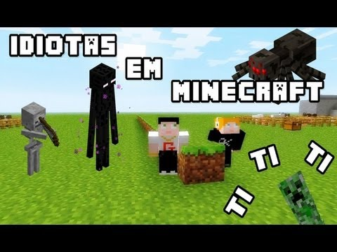 Idiotas em Minecraft #1 - O Comeo da Doena Rosa?