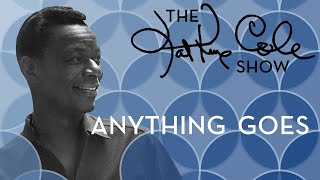 Клип Nat King Cole - Anything Goes