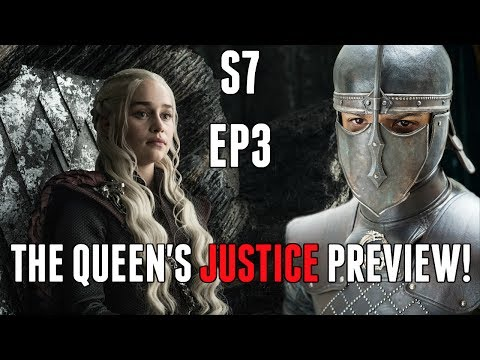 Game of Thrones Season 7 Episode 3 The Queen's Justice Preview Breakdown!