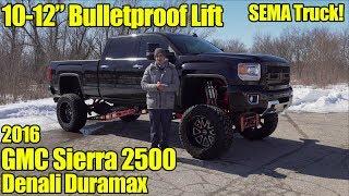LIFTED 2016 GMC Sierra 2500 Denali Duramax SEMA Truck For Sale! 10-12 Inch Bulletproof Suspension