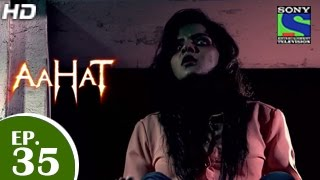 Aahat - आहट - Episode 35 - 4th May 2015