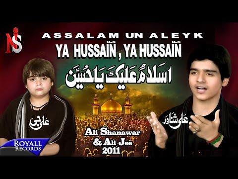 Ali Shanawar & Ali Jee   Assalam Un Aleyk   2011