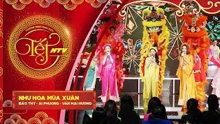 Như Hoa Mùa Xuân - Bảo Thy, Ái Phương, Văn Mai Hương | Tết HTV (Official)