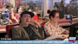 """""""O É da Coisa"""" com Reinaldo Azevedo - 15/05/2019"""