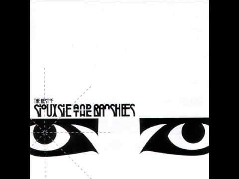 Siouxsie And The Banshees - The Best Of (Full Album)