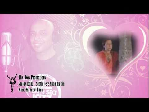 SANJAY JODHA - SAATHI TERE NAAM - THE BOSS PROMOTIONS