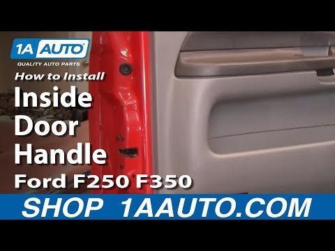 How to Install Replace Inside Door Handle Ford F250 F350 Super Duty 99-07 1AAuto.com