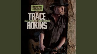 Trace Adkins It's Who You Know