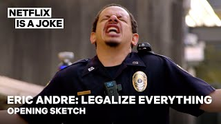 Eric Andre: Legalize Everything | Opening Sketch | Netflix Is A Joke