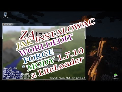 Jak Zainstalowac WorldEdit-Forge -LiteLoader-OptiFine Mody 1.7.10 -1.8