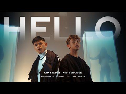 Ismail Izzani & Andi Bernadee - Hello (Ismail Version | Official Music Video)