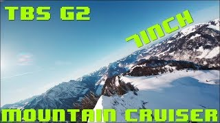 FPV in the mountains - TBS G2 7inch