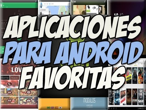 TOP 18 APPS ANDROID | Mis aplicaciones android favoritas - Happy Tech