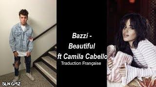 Download Lagu Bazzi – Beautiful ft Camila Cabello (Traduction Française) Gratis STAFABAND