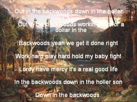 Backwoods with lyrics- Justin Moore Music Videos