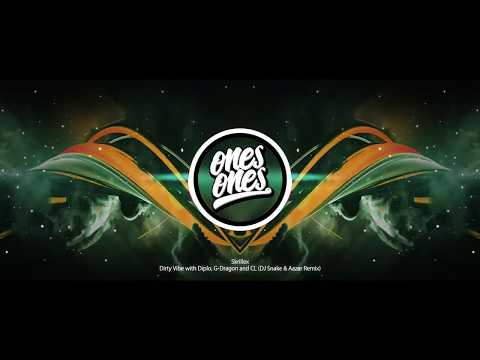 Skrillex - Dirty Vibe with Diplo, G Dragon and CL (DJ Snake & Aazar Remix)