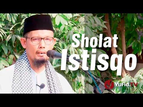 Sholat Istisqo - Ustadz Abu Salman