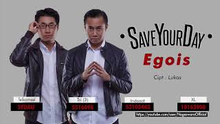 Save Your Day - Egois (Official Audio Video)