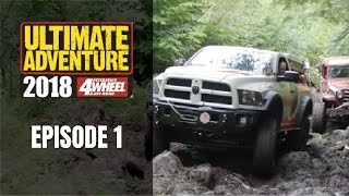 Ultimate Adventure 2018 - Howitzer/Stretch - Episode 1