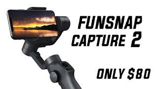 Funsnap Capture 2 Gimbal Full Review | Best Smartphone Gimbal 2019