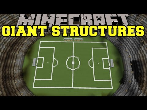 Minecraft: GIANT STRUCTURES (EPIC NEW BUILDINGS!) Mod Showcase