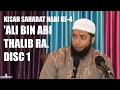 Kisah Sahabat Nabi (saw.) Ke 4: 'Ali Bin Abi Thalib (ra.) (Disc 1)