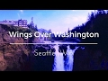 Wings Over Washington - Flying Ride // Review // Seattle, WA