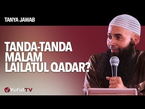 Tanya Jawab: Tanda-tanda Malam Lailatul Qadar? - Ustadz DR Syafiq Riza Basalamah, MA.