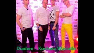 Diadem - Kochasz Wariatki PREMIERA nowosc 2014