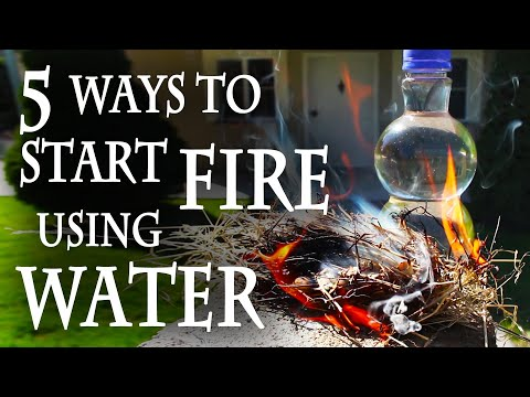 5 Ways to Start a Fire. Using Water