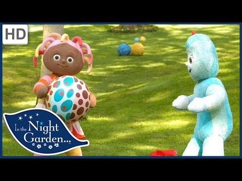 In the night garden the ball youtube for A night at the garden