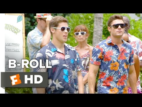 Mike And Dave Need Wedding Dates B-ROLL (2016) - Zac Efron Movie